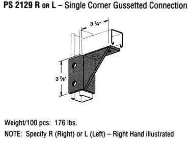 R or L Single Corner Gussetted Connection